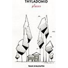 Thyladomid - Places [VINYL]